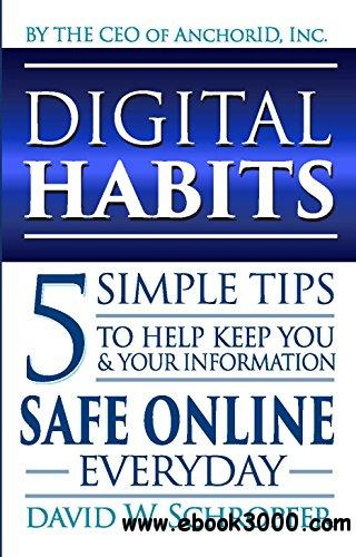 Digital Habits: 5 Simple Tips for Everyday Online Security