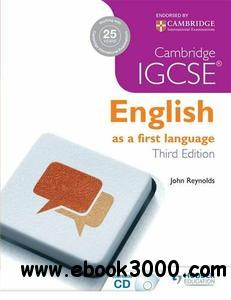 Cambridge IGCSE: English as a First Language, 3rd Edition