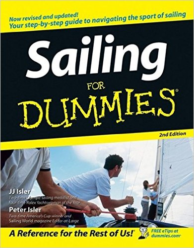 J. J. Isler, Peter Isler - Sailing For Dummies