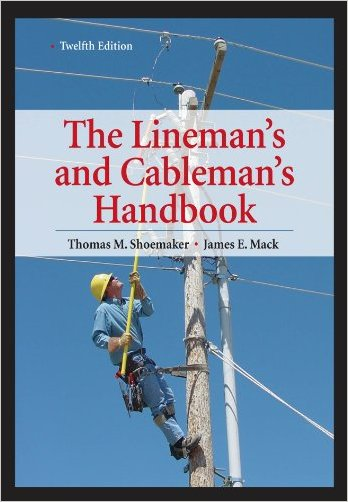Lineman's and Cableman's Handbook, 12th Edition