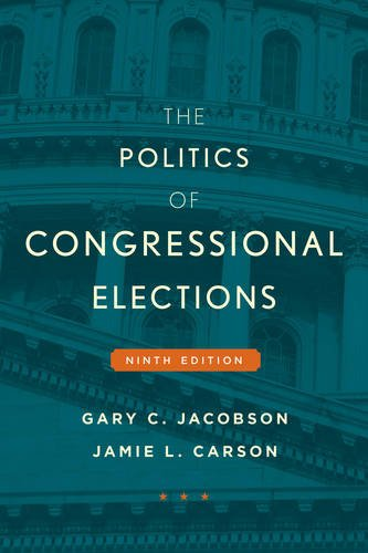 The Politics of Congressional Elections, 9th Edition