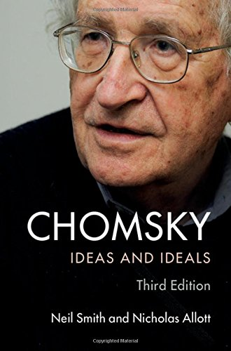 Chomsky: Ideas and Ideals, 3 edition