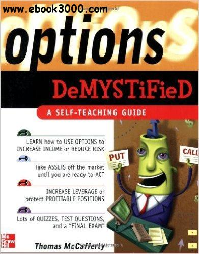Thomas McCafferty - Options Demystified: a Self-teaching Guide