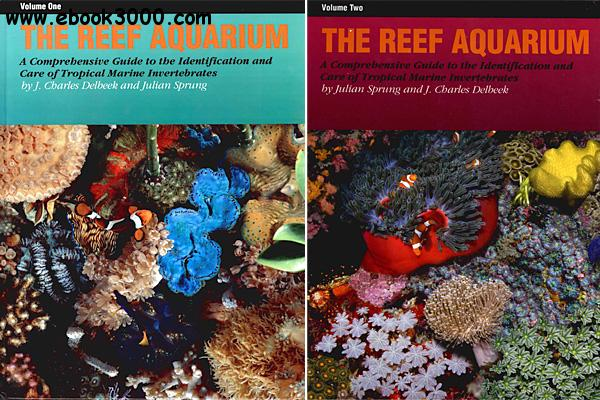The Reef Aquarium A Comprehensive Guide To The border=