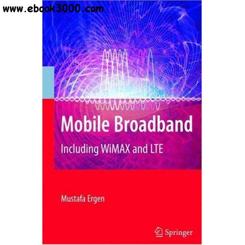 Mobile Broadband - Including WiMAX and LTE: 1