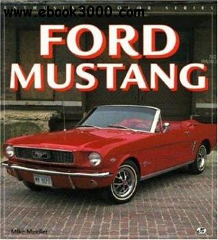 Ford Mustang (Enthusiast Color Series)