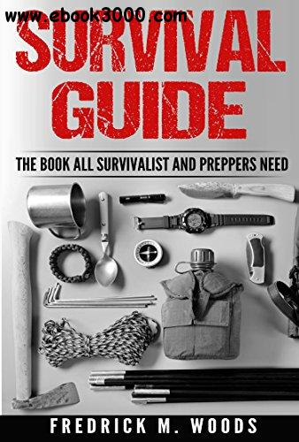 Survival Guide by Fredrick M. Woods