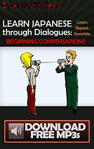 Learn Japanese through Dialogues: Beginning Conversations
