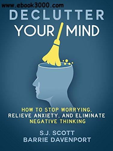 Declutter Your Mind by S.J. Scott, Barrie Davenport