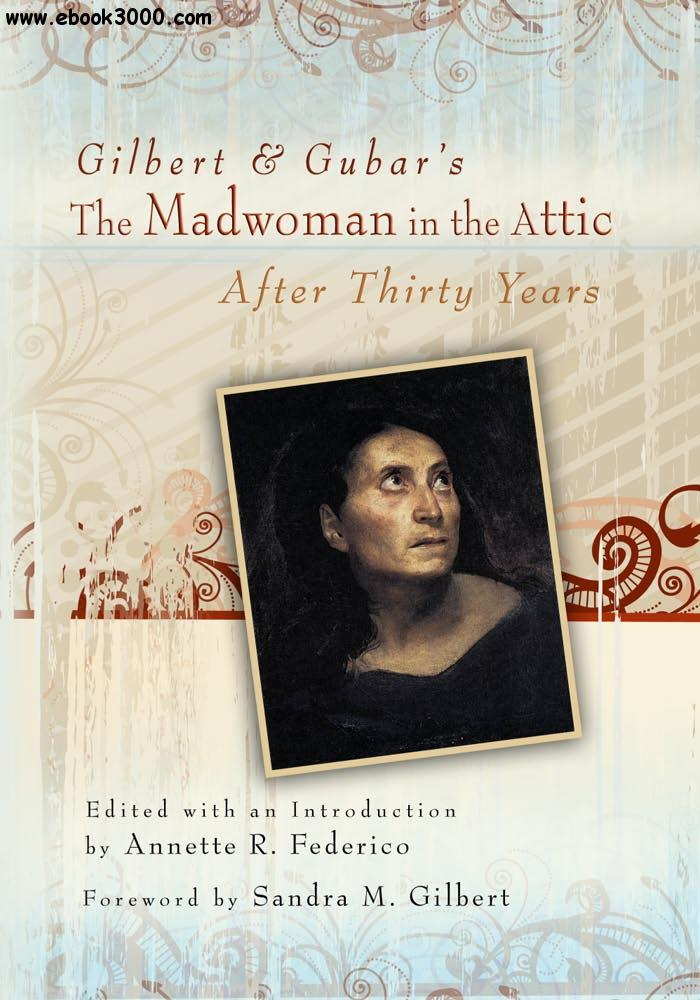 Madwoman In The Attic Criticism All About Jane Eyre