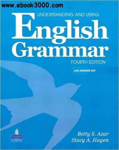 Understanding and Using English Grammar, 4th  Edition