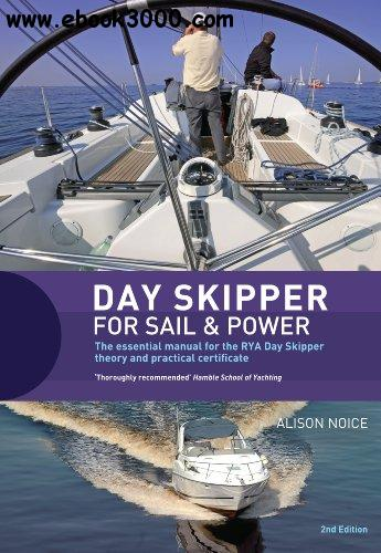 Day Skipper for Sail and Power, 2nd Edition