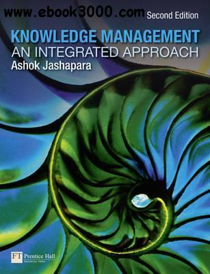 Knowledge Management: An Integrated Approach, 2nd  Edition