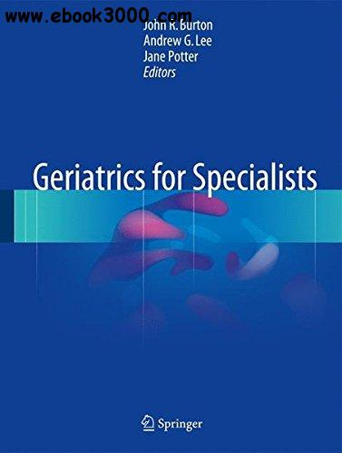 Geriatrics for Specialists