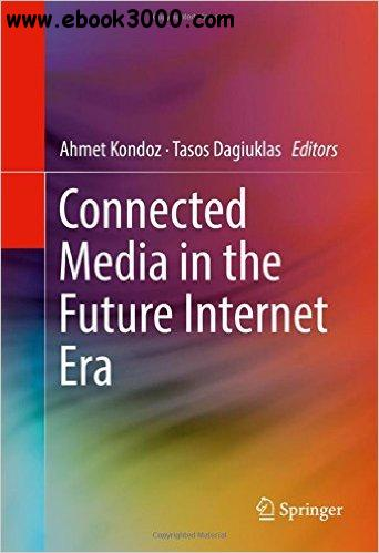 Connected Media in the Future Internet Era