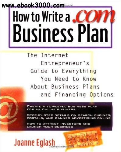 Joanne Eglash - How to Write A .com Business Plan