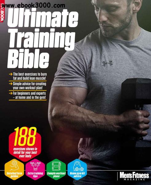 Men's Fitness Ultimate Training Bible