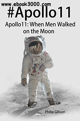 #Apollo11: When Men Walked on the Moon: The incredible mission of Apollo 11