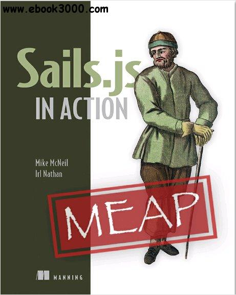 Sails.js in Action (MEAP version 13)
