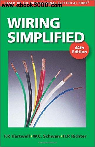 Wiring Simplified: Based on the 2014 National Electrical Code?