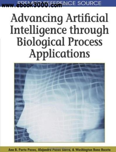 Advancing Artificial Intelligence Through Biological Process Applications