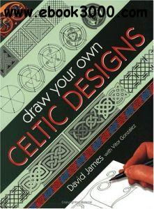 Draw Your Own Celtic Designs[Repost]