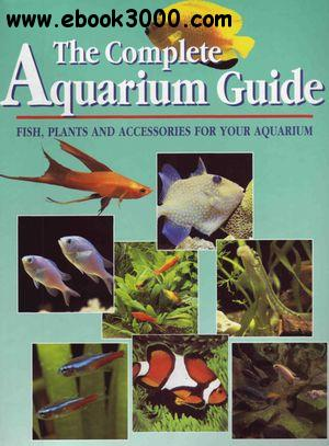 The Guide to Aquariums: Fish, Plants and Accessories for Your Aquarium[Repost]