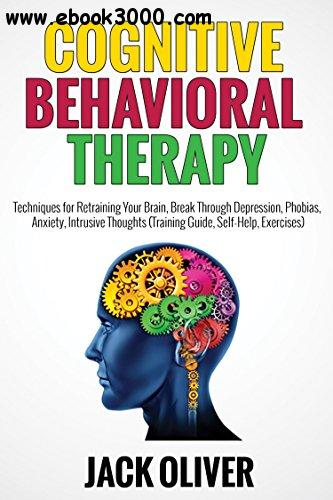 Cognitive Behavioral Therapy by Jack Oliver