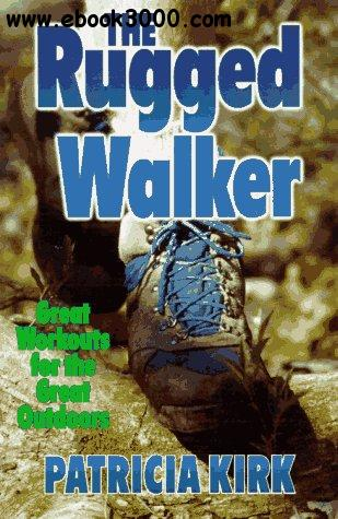The Rugged Walker