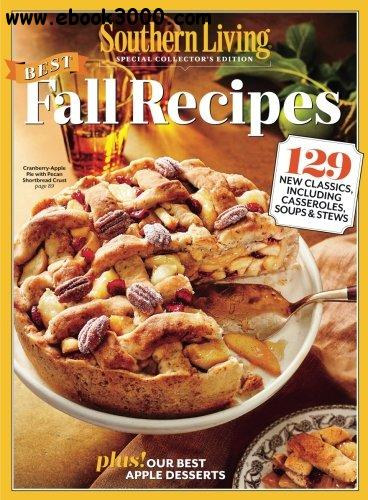 129 Best Best Gifts For 6 Year Girls Images On: Southern Living: Best Fall Recipes: 129 New Classics