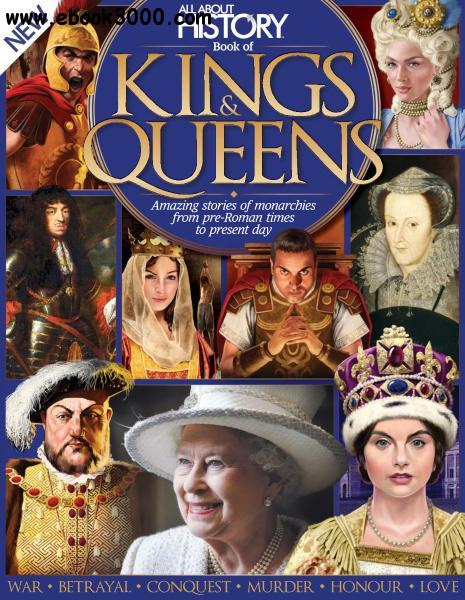 All About History Book of Kings & Queens 6th Edition
