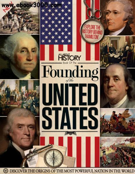 All About History Book of the Founding of the United States Volume 3