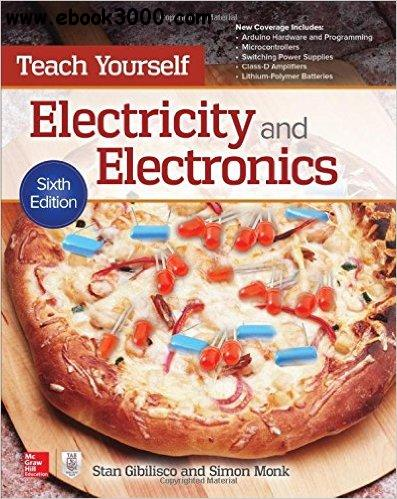 Teach Yourself Electricity and Electronics, Sixth Edition (Teach Yourself (McGraw-Hill)) 6th Edition