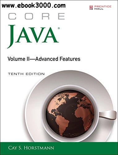 Core Java: Advanced Features Volume II: 2