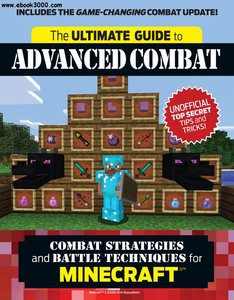 The Ultimate Guide to Advanced Combat: Combat Strategies and Battle Techniques for Minecraft??