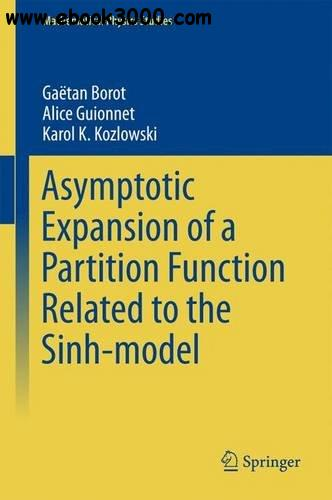 Asymptotic Expansion of a Partition Function Related to the Sinh-model (Mathematical Physics Studies)