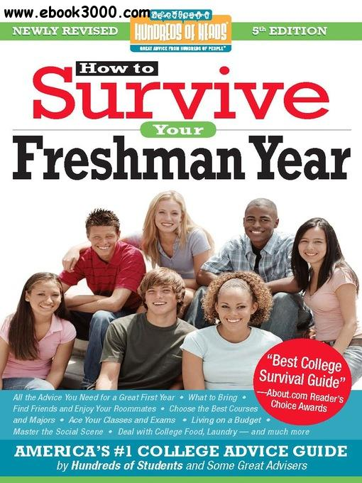 How to Survive Your Freshman Year: Hundreds of Heads Survival Guides