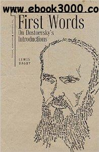 First Words : On Dostoevsky's Introductions