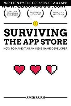 Surviving the App Store: How to Make it as an Indie Game Developer