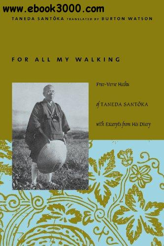 For All My Walking: Free-Verse Haiku of Taneda Santoka