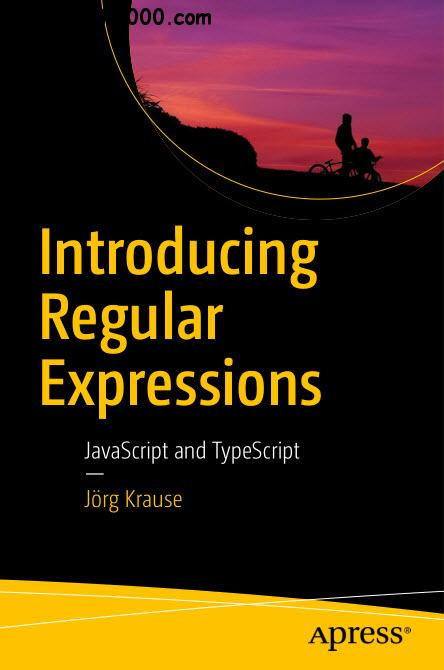 Introducing Regular Expressions : JavaScript and TypeScript
