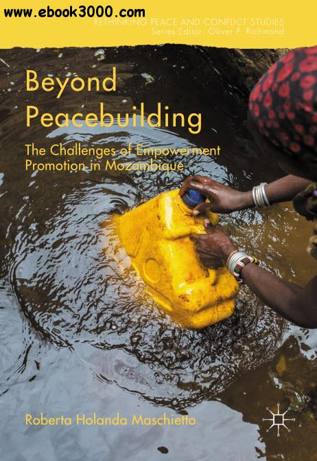 Beyond Peacebuilding: The Challenges of Empowerment Promotion in Mozambique