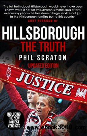 Hillsborough: The Truth by Phil Scraton