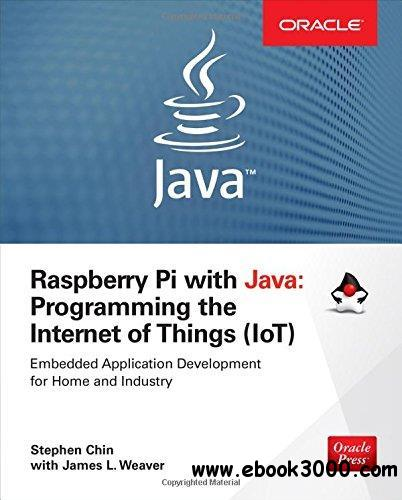 Raspberry Pi with Java: Programming the Internet of Things