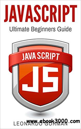 Javascript: Ultimate Beginners Guide