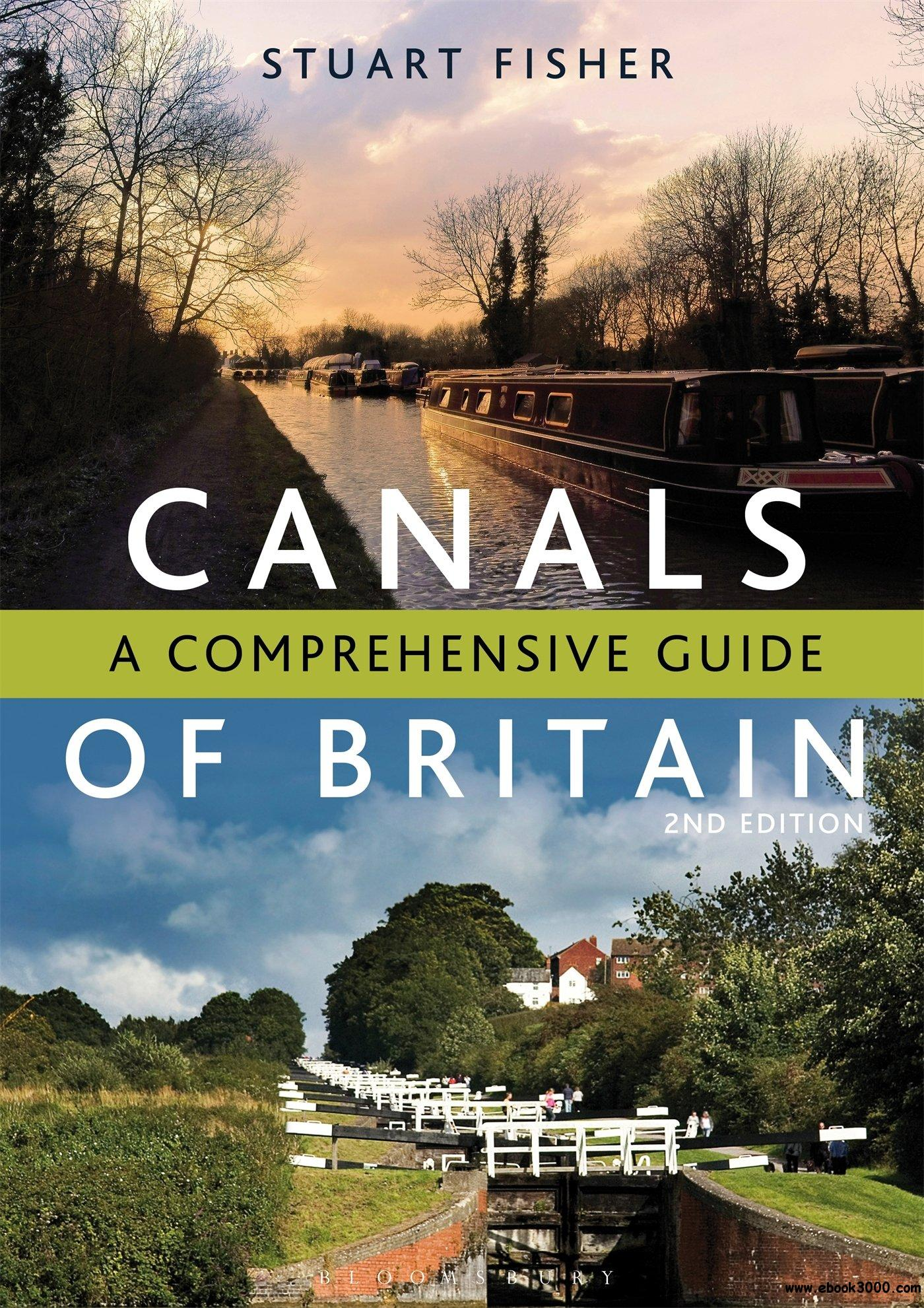 The Canals of Britain: A Comprehensive Guide