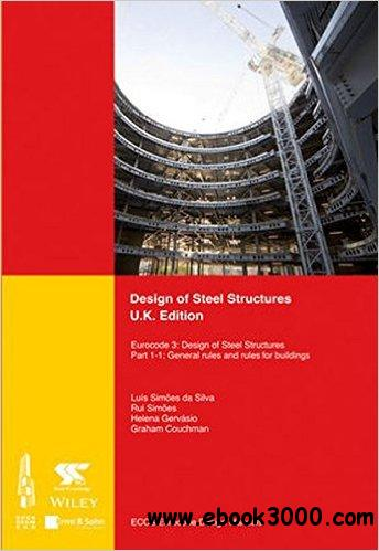Design of Steel Structures: General Rules and Rules for Buildings Part 1-1: Eurocode 3: Design of Steel Structures