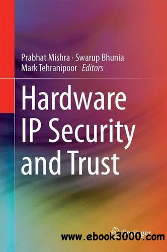 Hardware IP Security and Trust