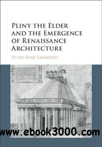 Pliny the Elder and the Emergence of Renaissance Architecture