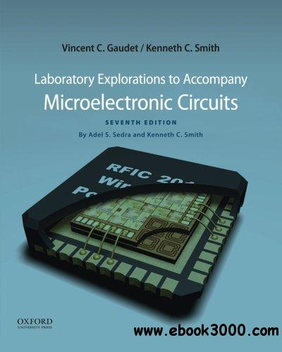 Laboratory Explorations to Accompany Microelectronic Circuits, 7 edition